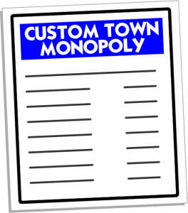 Custom Town Monopoly Game